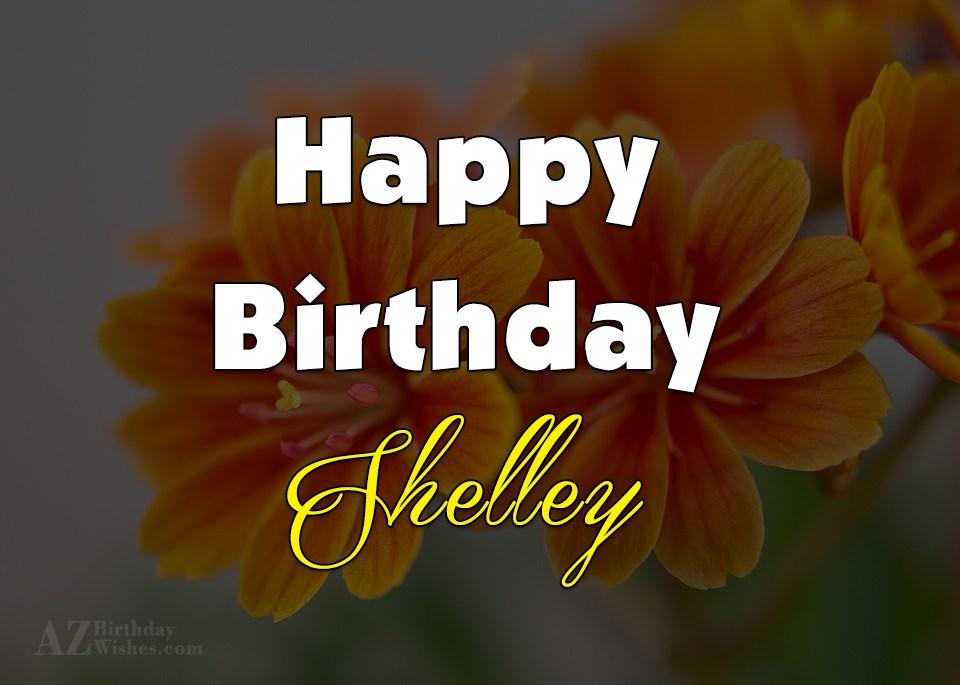 Happy Birthday Shelley