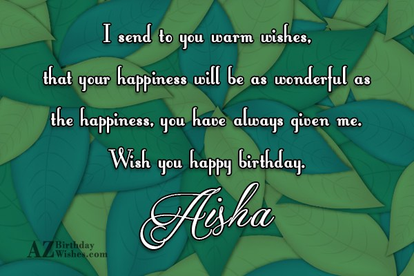 Happy Birthday Aisha - AZBirthdayWishes.com