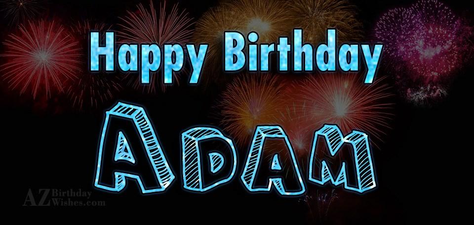 Happy Birthday Wishes For Friend Happy Birthday Adam