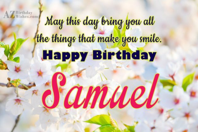 Happy Birthday Samuel - AZBirthdayWishes.com