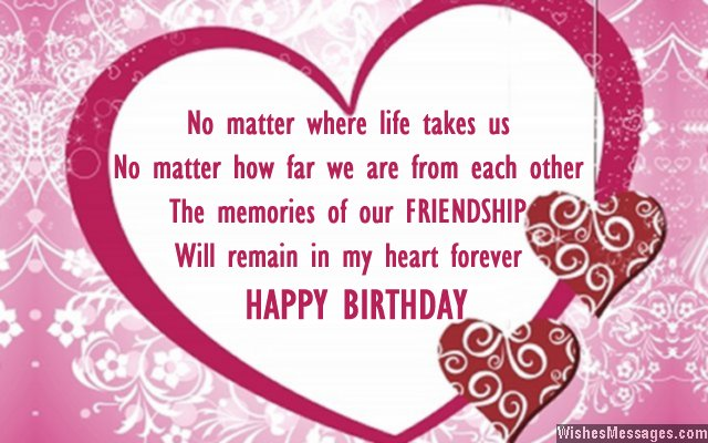The memories of our friendship will stay forever… - AZBirthdayWishes.com