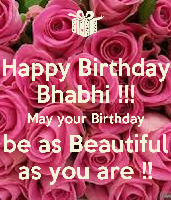 Happy birthday bhabi may your birthday be as beautiful…. - AZBirthdayWishes.com