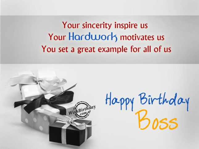 Happy birthday boss. Your hardwork motivates us… - AZBirthdayWishes.com