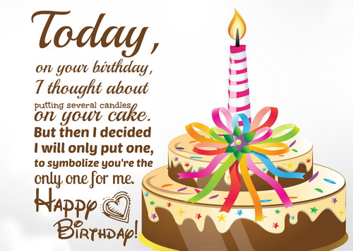 You are the only one for me. Happy birthday love… - AZBirthdayWishes.com