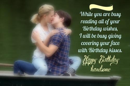 Happy birthday handsome… - AZBirthdayWishes.com