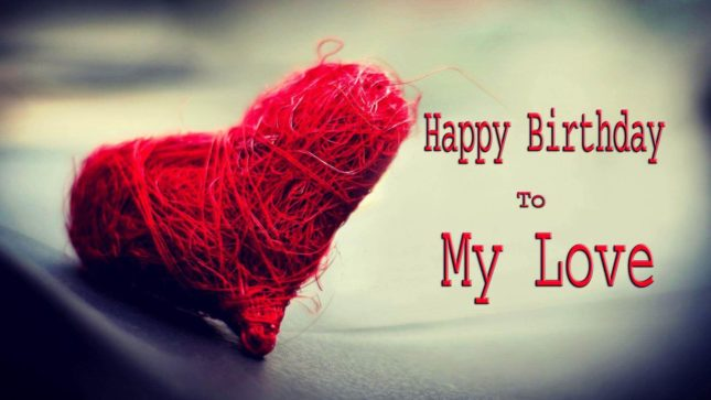 Happy birthday to my love… - AZBirthdayWishes.com