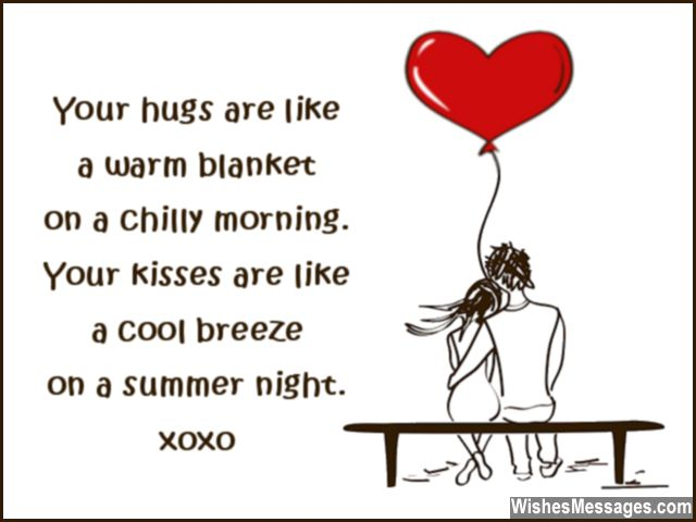 Your hugs are like a warm blanket. Happy birthday love… - AZBirthdayWishes.com