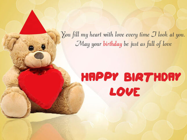 you fill my heart with love. Happy birthday love… - AZBirthdayWishes.com
