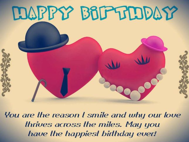You are the reason I smile. Happy birthday love… - AZBirthdayWishes.com