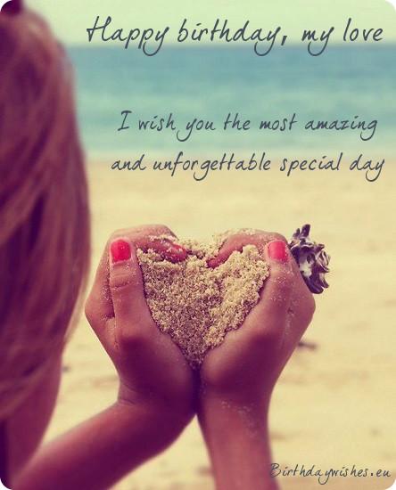Happy birthday my love… - AZBirthdayWishes.com