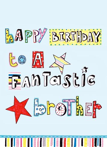 Happy birthday to a fantastic brother… - AZBirthdayWishes.com
