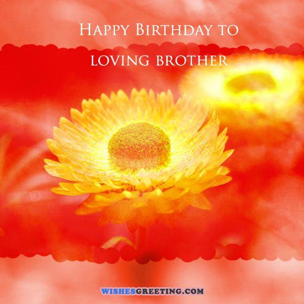 Happy birthday to my loving brother… - AZBirthdayWishes.com