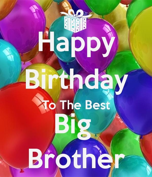 Happy birthday to the best big brother… - AZBirthdayWishes.com