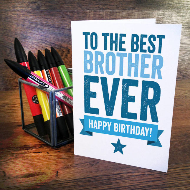 To the best brother ever. Happy birthday … - AZBirthdayWishes.com
