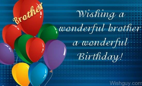 Wishing a wonderful brother a wonderful birthday… - AZBirthdayWishes.com