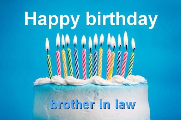 Happy Birthday brother-in-law… - AZBirthdayWishes.com