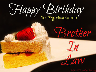 Happy Birthday to my awesome brother-in-law… - AZBirthdayWishes.com