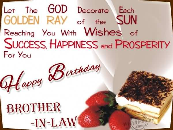 Reaching you with wishes of success and happiness. Happy Birthday brother-in-law… - AZBirthdayWishes.com