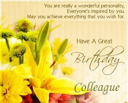 You are really a wonderful personality. Happy Birthday colleague… - AZBirthdayWishes.com
