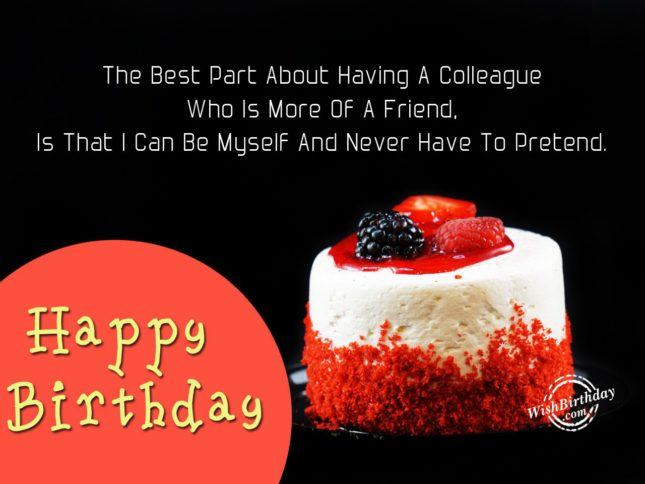 The best part about having a colleague is that…Happy Birthday … - AZBirthdayWishes.com