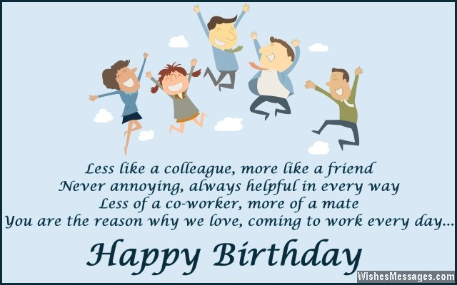 Less like a colleague,more like a friend. Happy Birthday … - AZBirthdayWishes.com