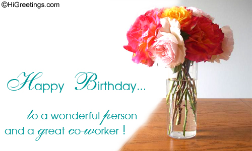 Happy Birthday to the wonderful person and a great coworker… - AZBirthdayWishes.com