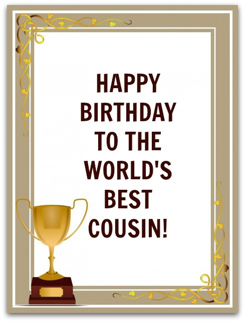 To the world's best cousin… - AZBirthdayWishes.com