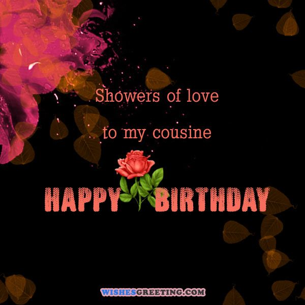 Showers of love to my cousin… - AZBirthdayWishes.com