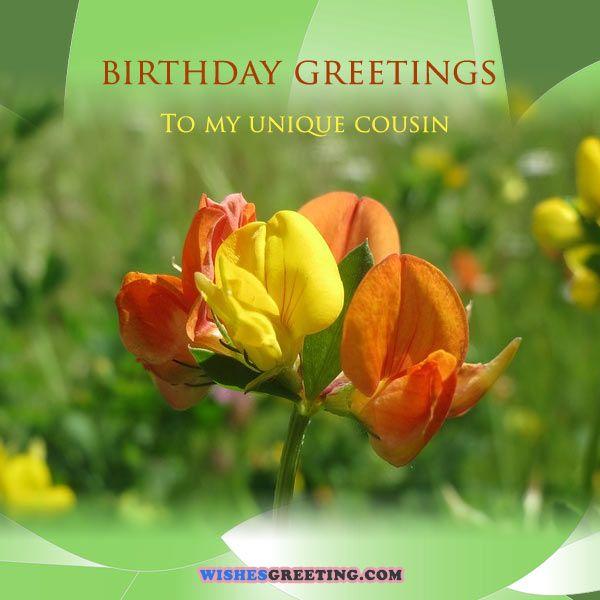 Happy Birthday to my unique cousin… - AZBirthdayWishes.com