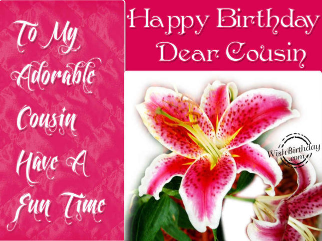 To an adorable cousin.Happy Birthday … - AZBirthdayWishes.com
