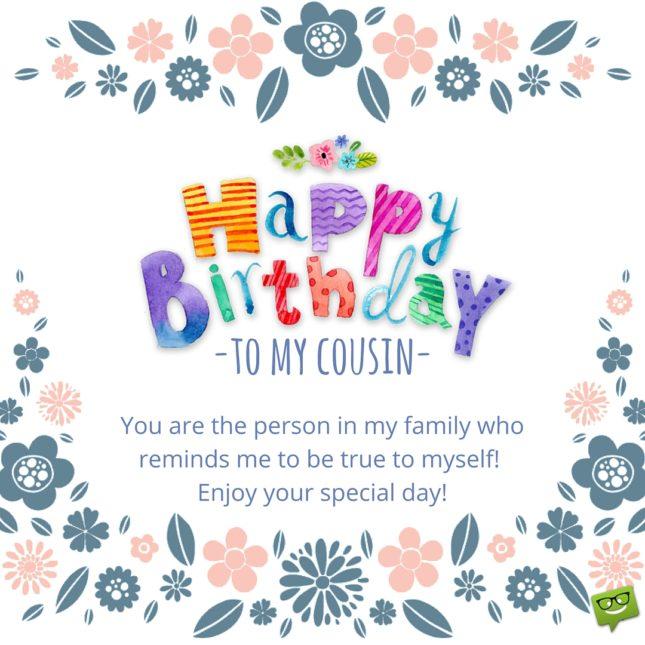 Happy Birthday to my cousin… - AZBirthdayWishes.com