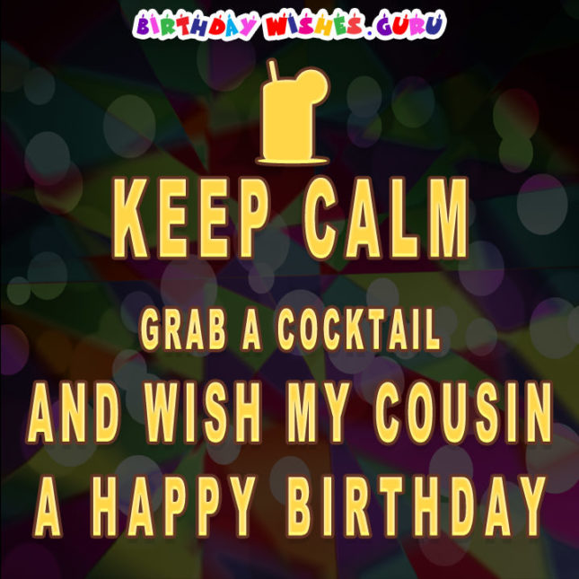 Wish my cousin a happy birthday… - AZBirthdayWishes.com