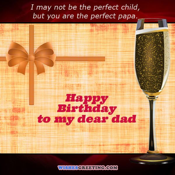 Happy Birthday to my dear dad… - AZBirthdayWishes.com